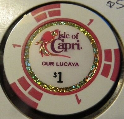 Vintage Isle of Capri Casino Our Lacaya $1 Chip - Poker Blackjack