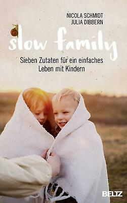 Julia Dibbern / Slow Family9783407864260