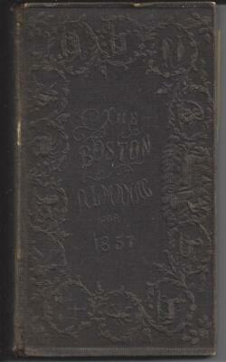 The Boston Almanac For 1857 With Map Of Boston,Damrell V. Moore,Geo.coolidge