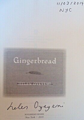GINGERBREAD by Helen Oyeyemi (2019) ~ SIGNED+DATED+NYC ~ First / First Printing