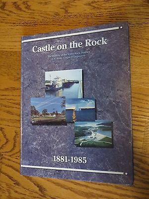 History of the Little Rock District U.S. Army Corps of Engineers 1881 - 1985