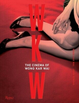 WKW : The Cinema of WKW (Hardcover), Wong, Kar-Wai, 9780847846177