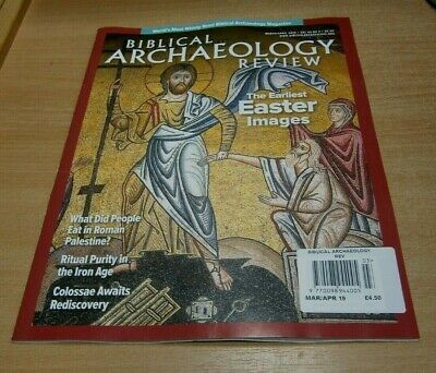 Biblical Archaeology Review magazine MAR/APR 2019 Earliest Easter Images & more