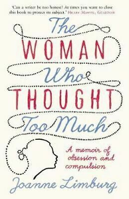 NEW The Woman Who Thought too Much By Joanne Limburg Paperback Free Shipping