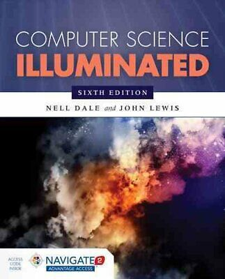 Computer Science Illuminated by Nell Dale, John Lewis (Hardback, 2015)