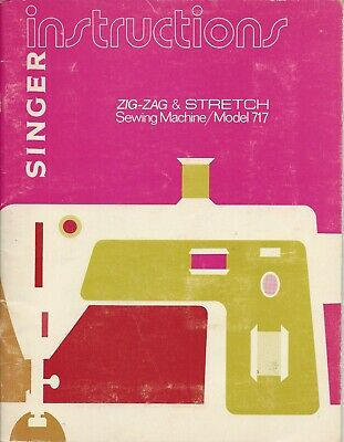 Instruction Book (Owners Manual) Singer 717 Sewing Machine