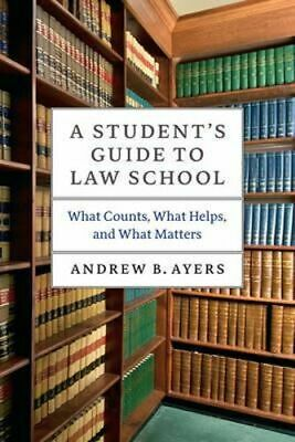 NEW A Student's Guide to Law School By Andrew B. Ayers Paperback Free Shipping