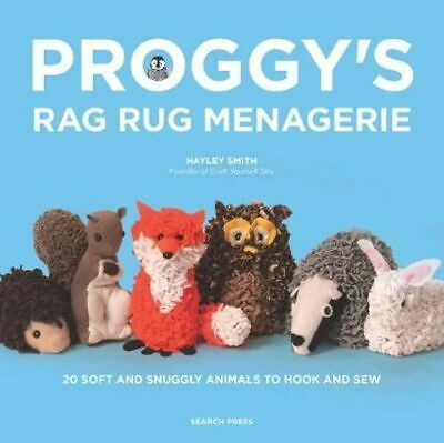NEW Proggy's Rag Rug Menagerie By Hayley Smith Paperback Free Shipping