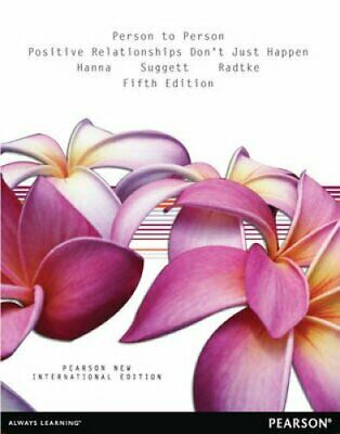 Person to Person: Positive Relationships Don't Just Happen by Doug Radtke,...