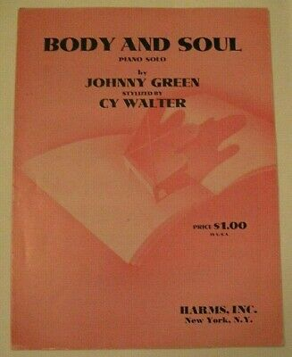 BODY AND SOUL Johnny Green SHEET MUSIC 1961 Piano CY WALTER