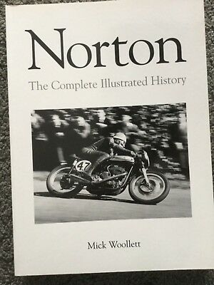 Norton: The Complete Illustrated History by Mick Woollett (Paperback, 2004)
