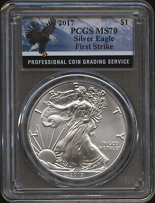 2017 American Silver Eagle PCGS MS70 First Strike
