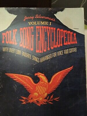 Jerry Silverman's Folk Song Encyclopedia Volume 1, 1000+songs for voice & guitar