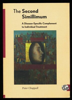 The Second Simillimum : A Disease-Specific Complement to Individual Treatment. C