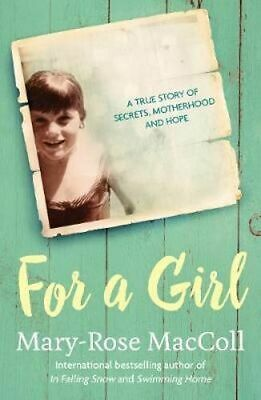 NEW For a Girl By Mary-Rose MacColl Paperback Free Shipping