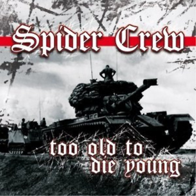 Spider Crew-Too Old To Die Young CD NEW
