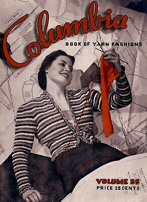 Columbia Yarn #85 c.1937 Vintage Knitting and Book of Yarn Fashions