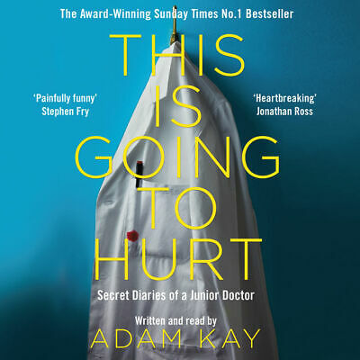 This Is Going to Hurt By: Adam Kay (Audiobook)