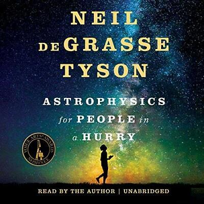Astrophysics for People in a Hurry By: Neil deGrasse Tyson (Audiobook)