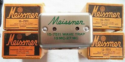 Meissner # 15-7511 Wave Trap for 13 - 27 Mhz - Reduced Unwanted Signals TV