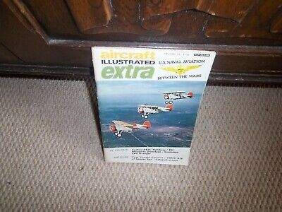 Aircraft Illustrated Extra No 15 US Naval Aviation Between the Wars