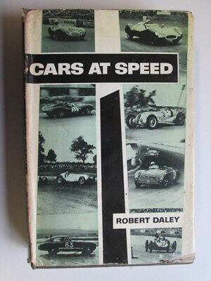 Good - Cars at Speed ; The Grand Prix Circuit - Daley , Robert 1961-01-01   G. T