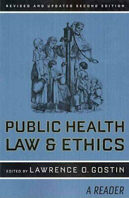 Public Health Law and Ethics A Reader by Lawrence O. Gostin 9780520261921