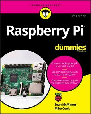 Raspberry Pi For Dummies by Sean McManus, Mike Cook (Paperback, 2017)