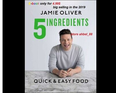 5 Ingredients: Quick and Easy Food by Jamie Oliver2019 🔥 deliver By E-mail🔥PDF