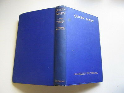 Acceptable - Queen Mary: A Life And Intimate Study - Woodward, Kathleen 1929-01-