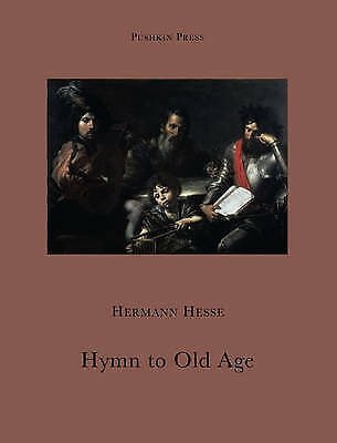 Hermann Hesse, Hymn to Old Age (Pushkin Collection), Paperback,  Book