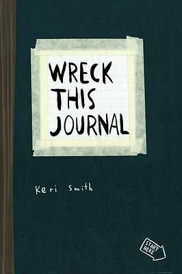 """AS NEW"" Smith, Keri, Wreck This Journal: To Create is to Destroy, Now With Even"