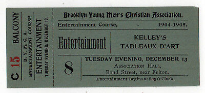 1904 BROOKLYN YMCA New York City KELLEY'S TABLEAUX D'ART Ticket ASSOCIATION HALL