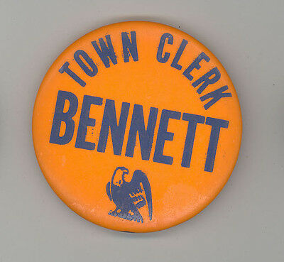 NEW YORK Town Clerk BENNETT Political PINBACK Button PIN Badge EAGLE Republican
