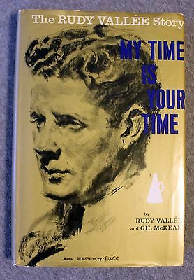 MY TIME IS YOUR TIME Rudy Vallee SIGNED Music BANDLEADER Entertainer 1962 Arts