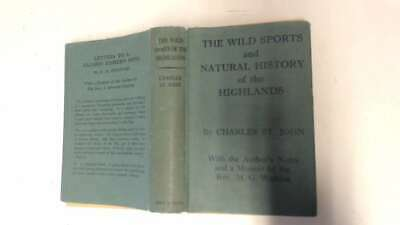 Good - Wild sports and Natural History of the Highlands - St. John, Charles. 194