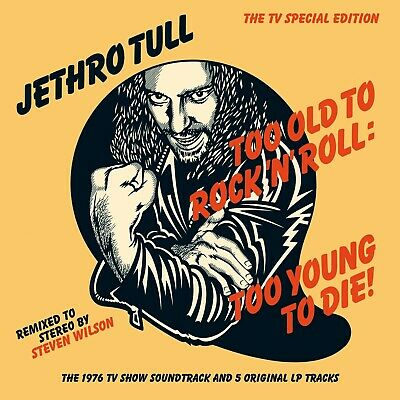 Jethro Tull - Too Old To Rock 'N' Roll:too Young To Die!  Cd Neuf