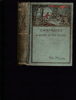 Campmates: A Story of The Plains (US West) Kirk Munroe, copy. 1891 early reprint