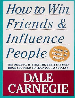 How to Win Friends and Influence People by Dale Carnegie (E-B00K&AUDI0B00K)