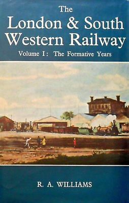 London and South Western Railway: Formative Years v. 1 (Railway History), Willia