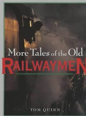 More Tales of the Old Railwaymen, , Excellent Book