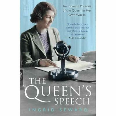 The Queen's Speech: An Intimate Portrait of the Queen i - Paperback NEW Seward,