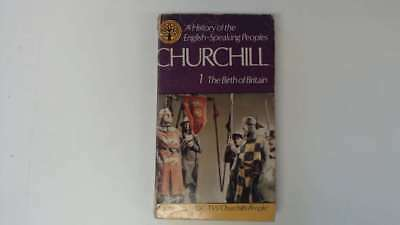 Acceptable - The Birth of Britain - Winston S. Churchill 1974-01-01 The hinges a