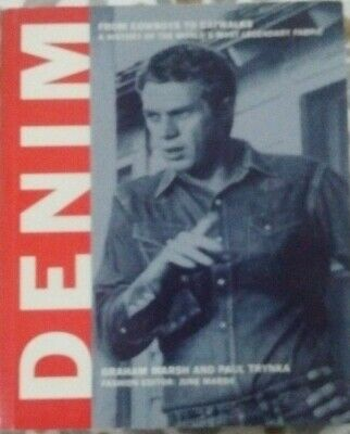 Denim: A Visual History of the World's Most Legendary Fabric [Paperback]