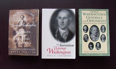 George WASHINGTON - 3 books about the man, his image, and his contemporaries