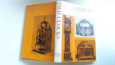 Good - Old Clocks for Modern Use, with a Guide to Their Mechanism - Wenham E 196