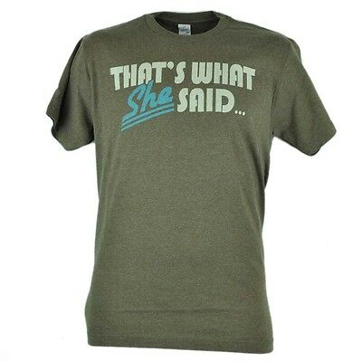 Thats What She Said Joke Funny Novelty Brown Tshirt Tee Mens Comedy Adult