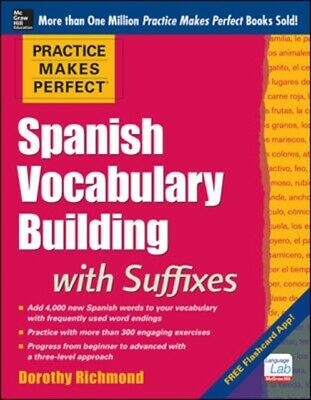 Practice Makes Perfect Spanish Vocabulary Building with Suffixes ...