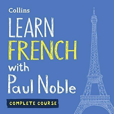 Learn French with Paul Noble: Complete Course (Audiobook)