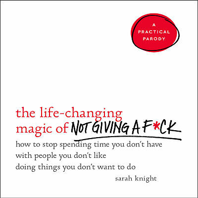 The Life-Changing Magic of Not Giving a F**k  (Audiobook & worksheet)